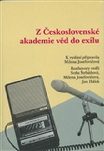 Z Československé akademie věd do exilu