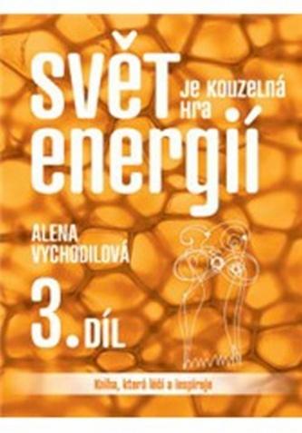 Svět je kouzelná hra energií 3