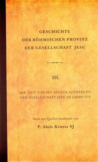 Geschichte der Böhmischen Provinz  der Gesellschaft Jesu