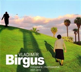 Fotografie/Photographs 2007-2012