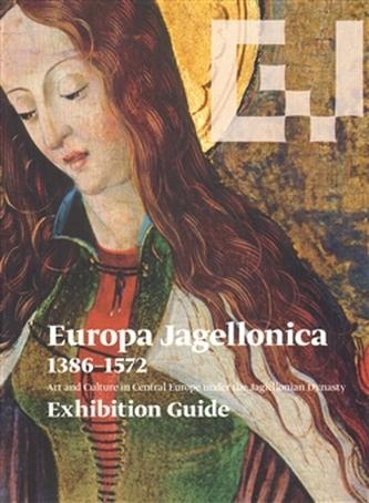Europa Jagellonica 1386 - 1572 /angl./