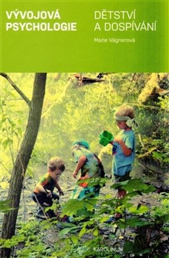 Vývojová psychologie - Marie Vágnerová