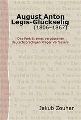 August Anton Legis-Glückselig (1806–1867)