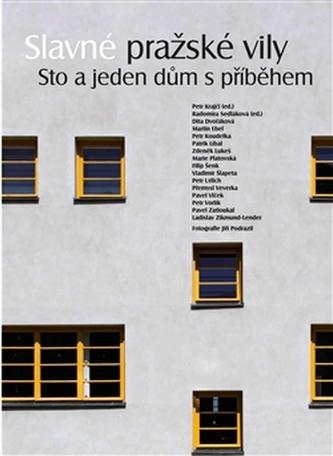 Slavné pražské vily. Sto a jeden dům s příběhem