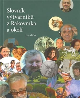 Slovník výtvarníků z Rakovníka a okolí 1.