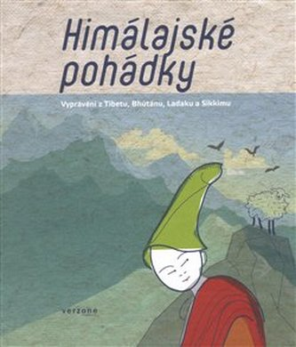 Himálajské pohádky - Miroslav Pošta