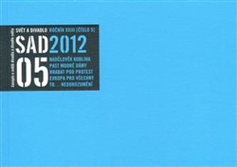 Svět a divadlo 2012/5