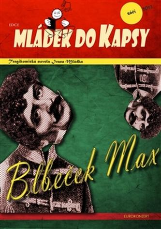 Blbeček Max