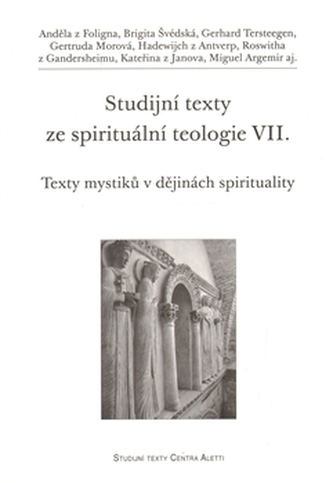 Studijní texty ze spirituální teologie VII.