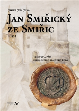 Jan Smiřický ze Smiřic † 1453