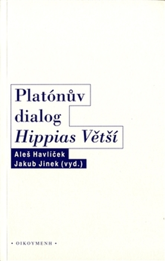 Platónův dialog Hippias Větší