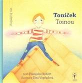 Toníček / Toinou