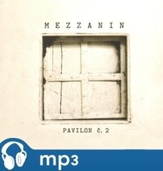 Pavilon č. 2, Mezzanin