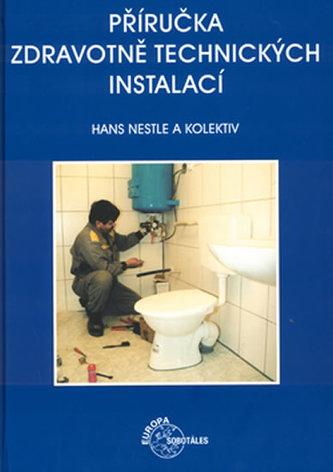 Příručka zdravotně technických instalací - Hans Nestle