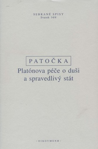 Platónova péče o duši a spravedlivý stát