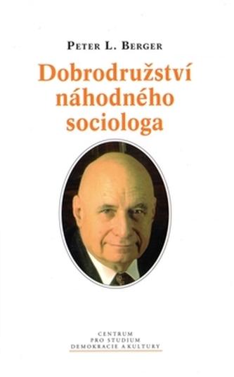 Dobrodružství náhodného sociologa