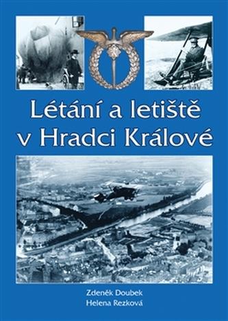 Létání a letiště v Hradci Králové - Doubek Zdeněk