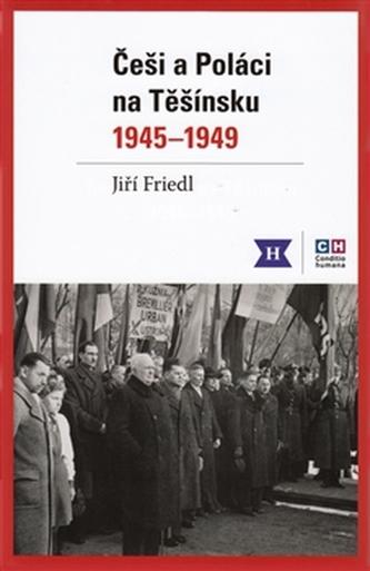 Češi a Poláci na Těšínsku 1945-1949