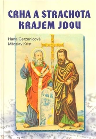 Crha a Strachota krajem jdou