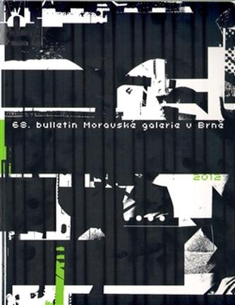 68. Bulletin Moravské galerie v Brně (2012)
