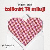 Origami přání - Tolikrát Tě miluji