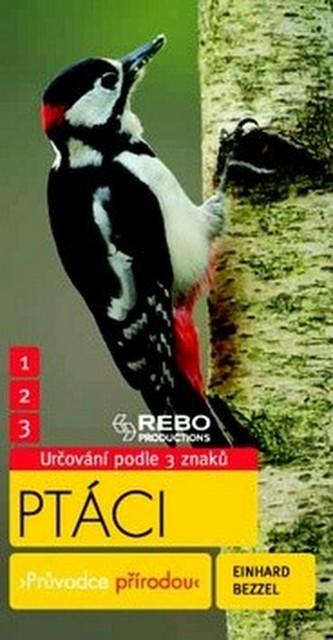 Ptáci - Průvodce přírodou