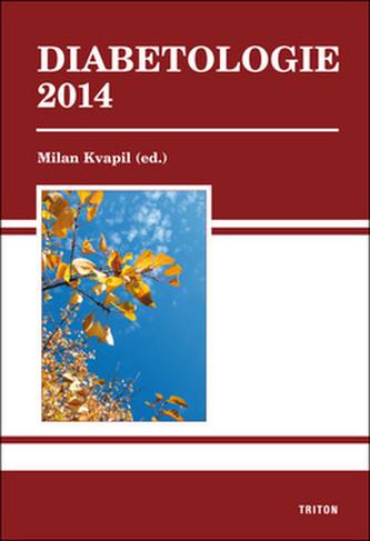 Diabetologie 2014 - Kvapil Milan