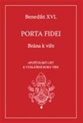 Porta fidei - Brána k víře