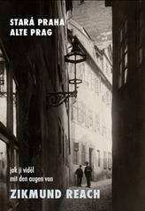Stará Praha jak ji viděl Zikmund Reach