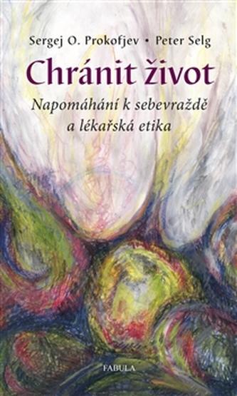 Chránit život - Sergej O. Prokofjev