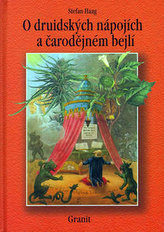 O druidských nápojích a čarodějném bejlí
