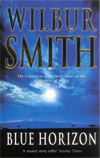 Blue Horizon - Wilbur Smith