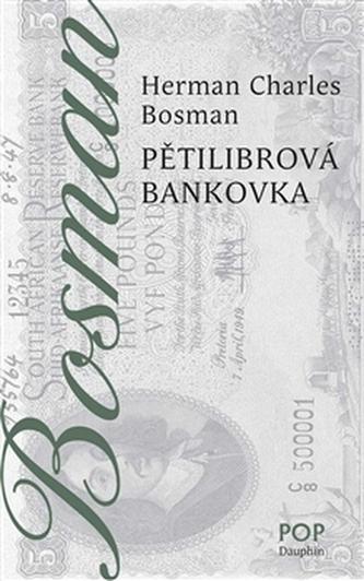 Pětilibrová bankovka - Herman Charles Bosman