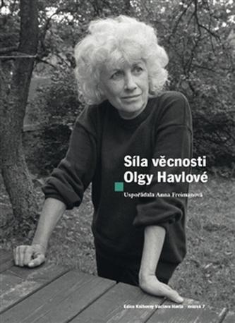 Síla věcnosti Olgy Havlové