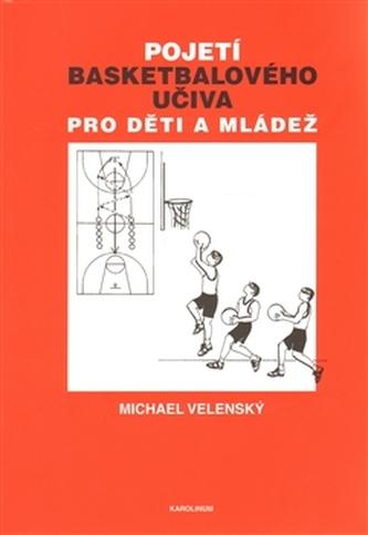 Pojetí basketbalového učiva pro děti a mládež