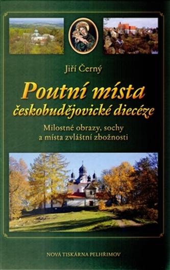 Poutní místa českobudějovické diecéze
