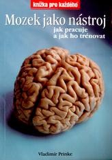 Mozek jako nástroj