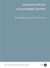 Jazykové právo a  slovanské jazyky