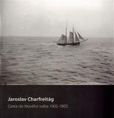 Cesta do nového světa 1902–1903