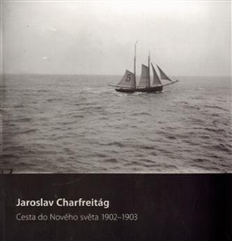 Cesta do nového světa 1902–1903 - Pavel Maurer