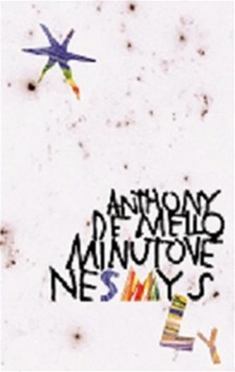 Minutové nesmysly - Anthony de Mello