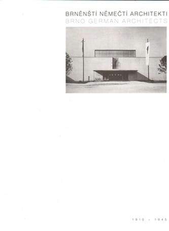 Brněnští němečtí architekti 1910-1945