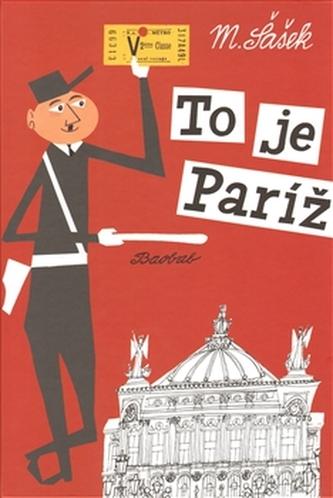 To je Paríž /slovensky/