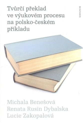 Tvůrčí překlad ve výukovém procesu na polsko-českém příkladu