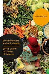 Exotické kouzlo kuchyně Malajsie / Exotic Charm of Cuisine of Malaysia