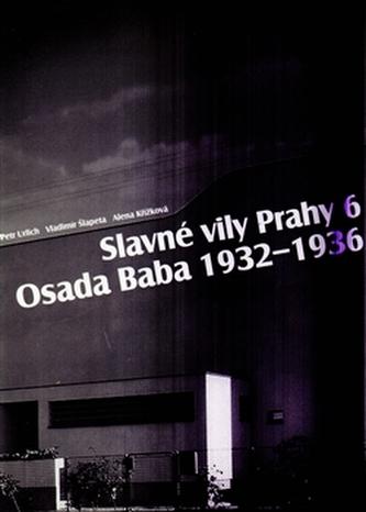 Slavné vily Prahy 6 – Osada Baba 1932-1936
