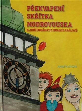 Překvapení skřítka Modrovouska - Markéta Vítková