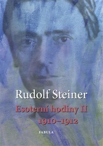 Esoterní hodiny II - Rudolf Steiner