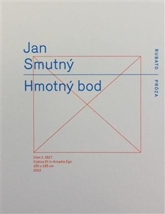 Hmotný bod - Jan Smutný