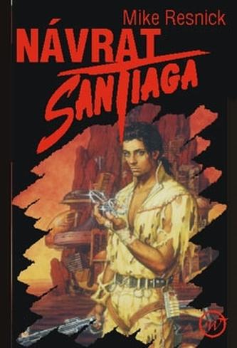 Návrat Santiaga